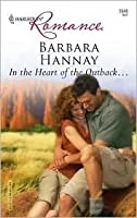 In The Heart Of The Outback... (Harlequin Romance)