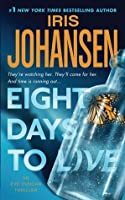 Eight Days To Live (Eve Duncan, #10)