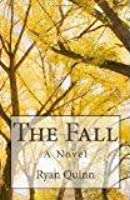 The Fall: A Novel