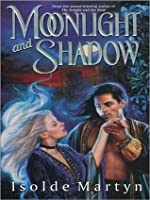 Moonlight and Shadow