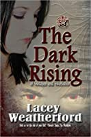 The Dark Rising (Of Witches and Warlocks, #4)