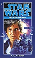 The Hutt Gambit (Star Wars: The Han Solo Trilogy, #2)