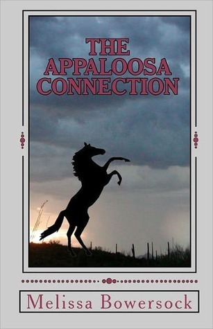 The Appaloosa Connection  by  Melissa Bowersock