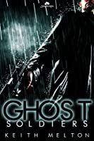 Ghost Soldiers (Nightfall Syndicate, #2)