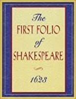 The First Folio of Shakespeare 1623