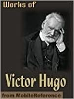 The Works of Victor Hugo (one volume edition)