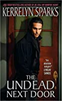 The Undead Next Door (Love At Stake, #4)