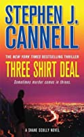 Three Shirt Deal (Shane Scully, #7)