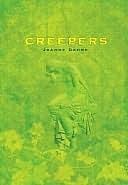 Creepers  by  Joanne Dahme