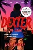 Dexter in the Dark (Dexter, #3)