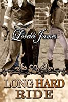 Long Hard Ride (Rough Riders, #1)