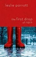The First Drop of Rain