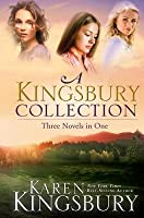 A Kingsbury Collection: Where Yesterday Lives / When Joy Came to Stay / On Every Side