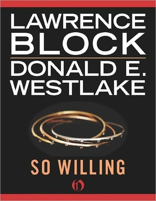 So Willing  by  Lawrence Block