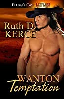 Wanton Temptation (Wanton, Book One)