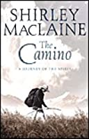 The Camino : A Journey of the Spirit