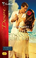 The Tycoon's Rebel Bride (The Anetakis Tycoons, #2)