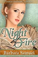 Night of Fire (St. Ives Family, #2)