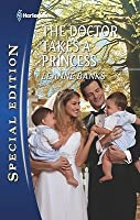 The Doctor Takes a Princess (Harlequin Special Edition)