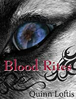Blood Rites (The Grey Wolves, #2)