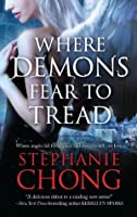 Where Demons Fear to Tread (The Company of Angels #1)