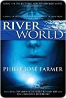 Riverworld: To Your Scattered Bodies Go/The Fabulous Riverboat