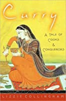 Curry:A Tale of Cooks and Conquerors