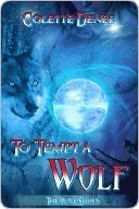 To Tempt a Wolf Colette Denee