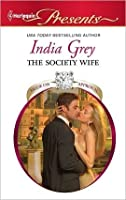 The Society Wife (Harlequin Presents)
