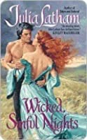 Wicked, Sinful Nights (League of the Blade, #5)