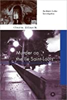 Murder on the Ile Saint-Louis (Aimee Leduc Investigations, #7)