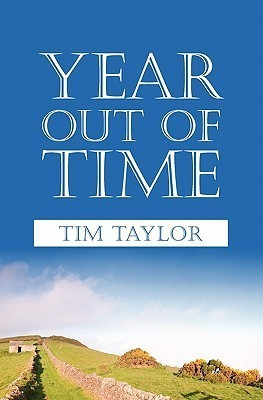 Year Out of Time Tim Taylor