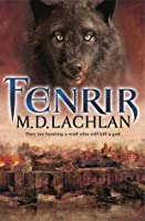 Fenrir (The Wolfsangel Cycle, #2)