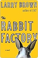 The Rabbit Factory