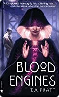 Blood Engines (Marla Mason, #1)
