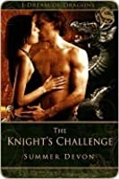 The Knight's Challenge (I Dream of Dragons I)