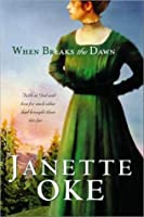 When Breaks the Dawn (Canadian West #3)