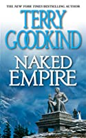 Naked Empire (Sword of Truth, #8)