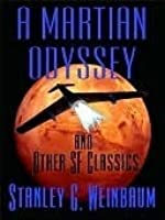 A Martian Odyssey and Other Science Fiction Tales
