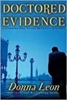 Doctored Evidence (Commissario Brunetti #13)