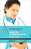 Dating the Millionaire Doctor