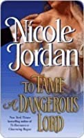To Tame a Dangerous Lord (Courtship Wars, #5)