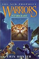 Starlight (Warriors: The New Prophecy, #4)