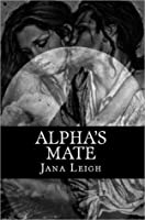 Alpha's Mate (Denver Pack, #1)