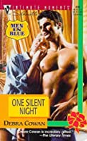 One Silent Night (Garrett Brothers, #3) (Men in Blue) (Silhouette Intimate Moments, #899)