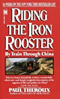 Riding the Iron Rooster