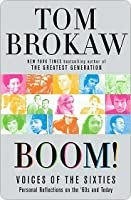Boom!: Voices of the Sixties Personal Reflections and Lessons for Today