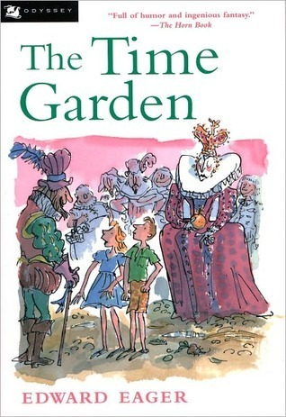 The Time Garden (Edward Eagers Tales of Magic, #4)  by  Edward Eager