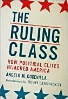 The Ruling Class: How Political Elites Hijacked America