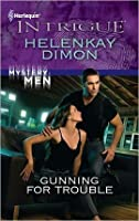 Gunning for Trouble (Harlequin Intrigue)